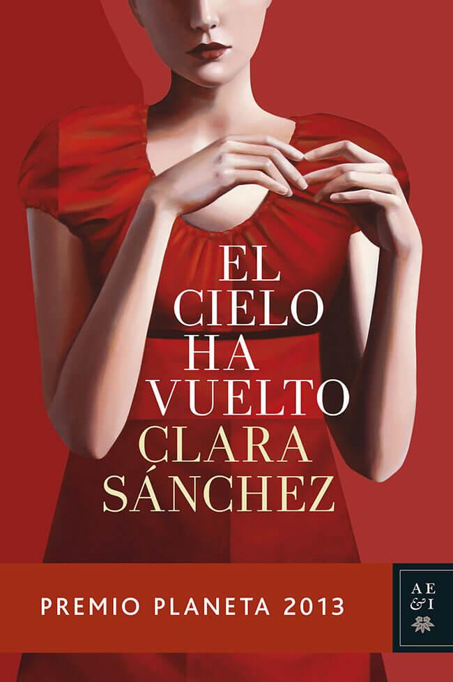 El cielo ha vuelto – Clara Sánchez