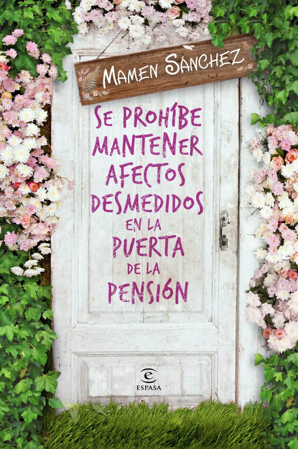 Se prohíbe mantener afectos desmedidos en la puerta de la pensión – Mamen Sánchez
