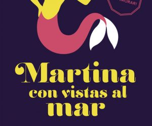 Martina con vistas al mar – Elísabet Benavent