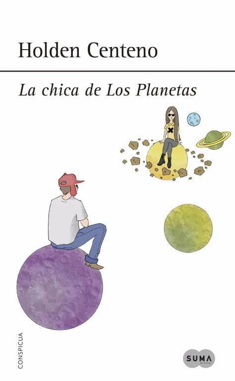 La chica de Los Planetas – Holden Centeno