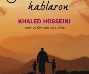 Y las montañas hablaron – Khaled Hosseini