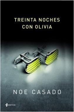 Treinta noches con Olivia – Noe Casado