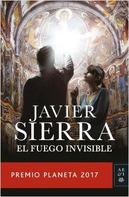 El fuego invisible – Javier Sierra