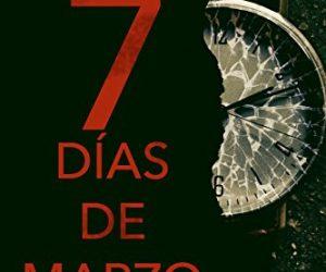 Siete días de marzo – Blas Ruíz Grau