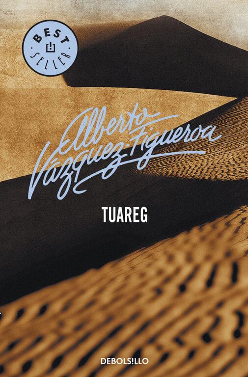 Tuareg – Alberto Vázquez-Figueroa