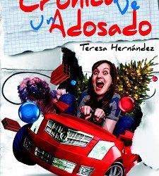 Crónica de un adosado – Teresa Hernández