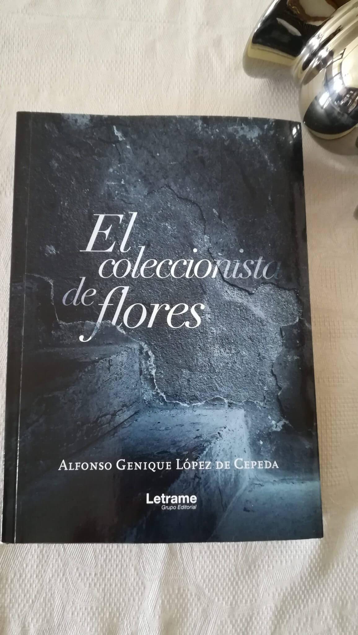 El coleccionista de flores – Alfonso Genique López de Cepeda