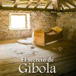 El secreto de Gibola