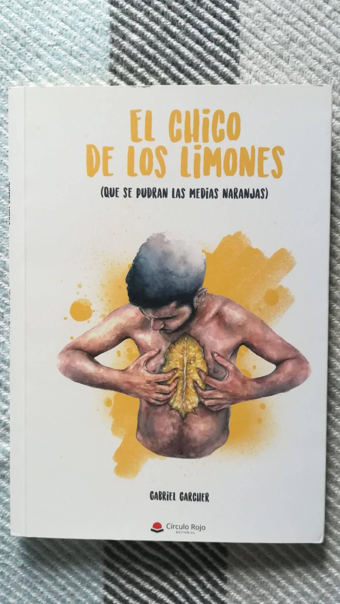 El chico de los limones (que se pudran las medias naranjas) – Gabriel Garcher