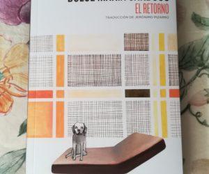 El retorno – Dulce María Cardoso