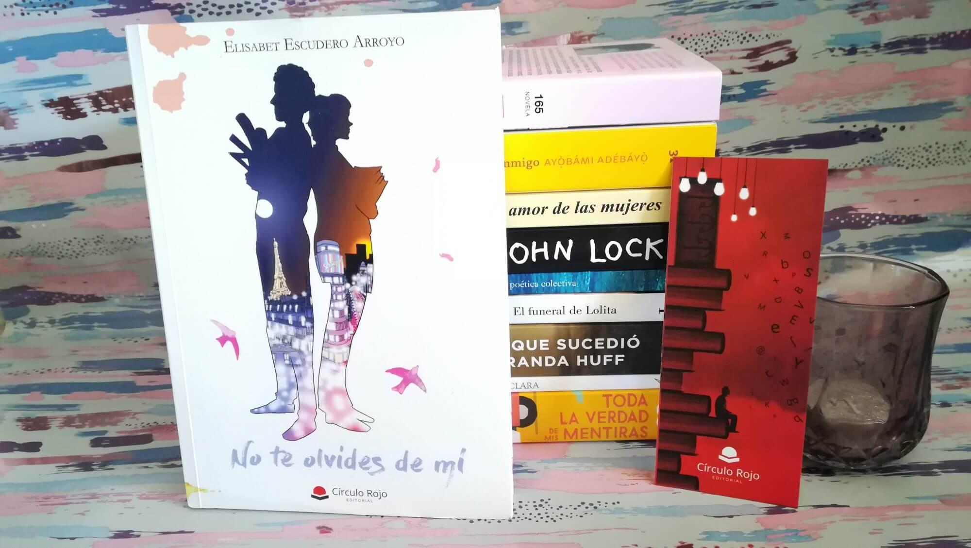 No te olvides de mí – Elísabet Escudero Arroyo