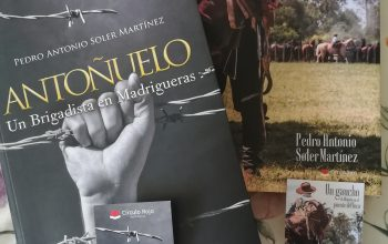 Antoñuelo. Un Brigadista en Madrigueras – Pedro Soler Martínez