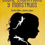 Sobre lagartijas y monstruos