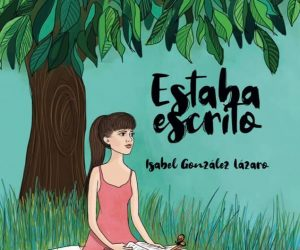 Estaba escrito – Isabel González Lázaro