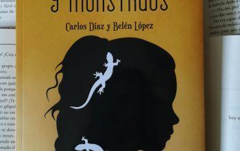 Sobre lagartijas y monstruos – Carlos Díaz y Belén López