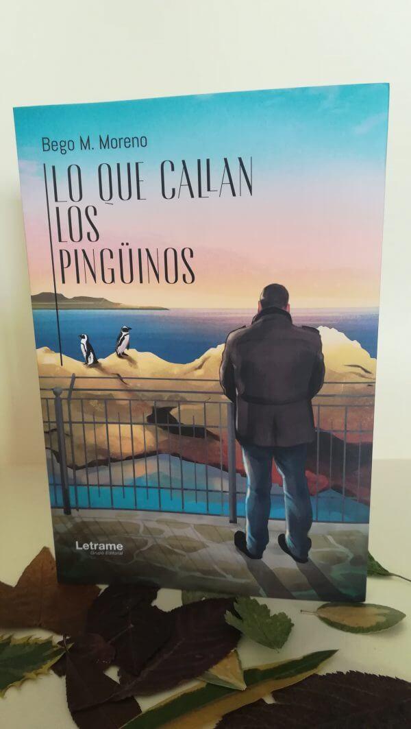 Lo que callan los pingüinos – Bego M. Moreno