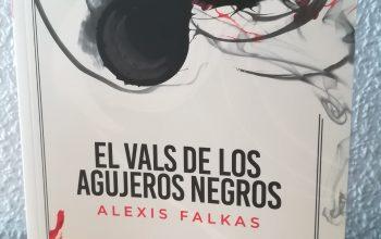 El vals de los agujeros negros – Alexis Falkas