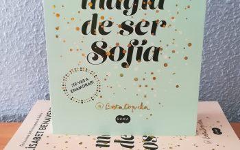 La magia de ser Sofía – Elísabet Benavent
