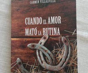 Cuando el amor mató la rutina – Carmen Villalvilla