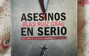Asesinos en serio – Blas Ruíz Grau