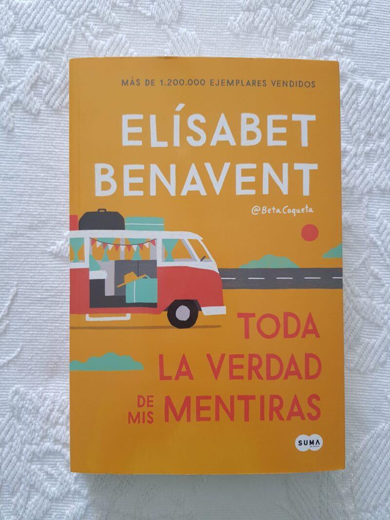 Toda la verdad de mis mentiras – Elísabet Benavent