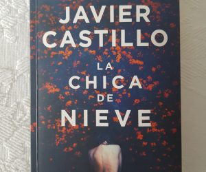 La chica de nieve – Javier Castillo