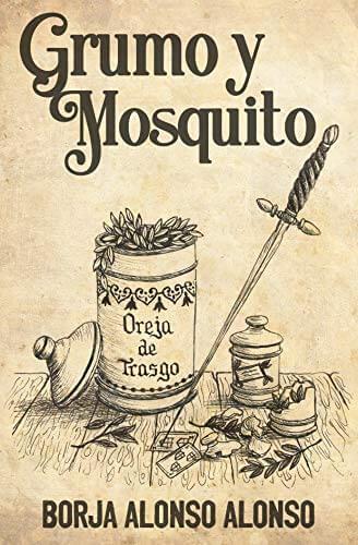 Grumo y Mosquito – Borja Alonso Alonso
