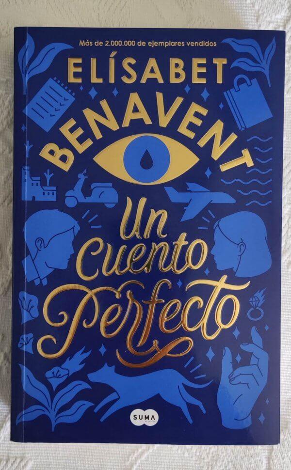 Un cuento perfecto – Elísabet Benavent