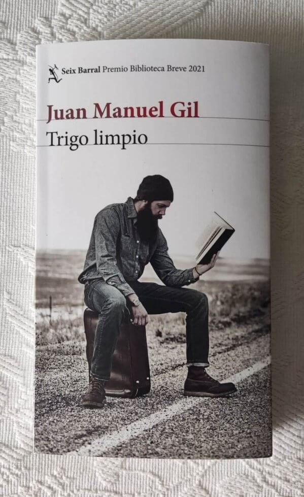 Trigo limpio – Juan Manuel Gil